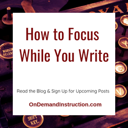 How to Focus While You Write
