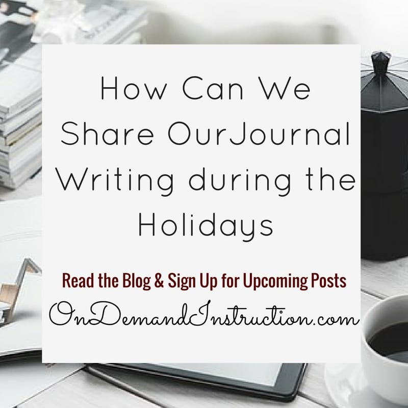 Share our Journal Writing During the Holidays