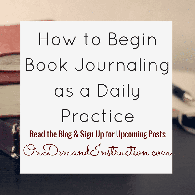 How to Begin Book Journaling as a Daily Practice