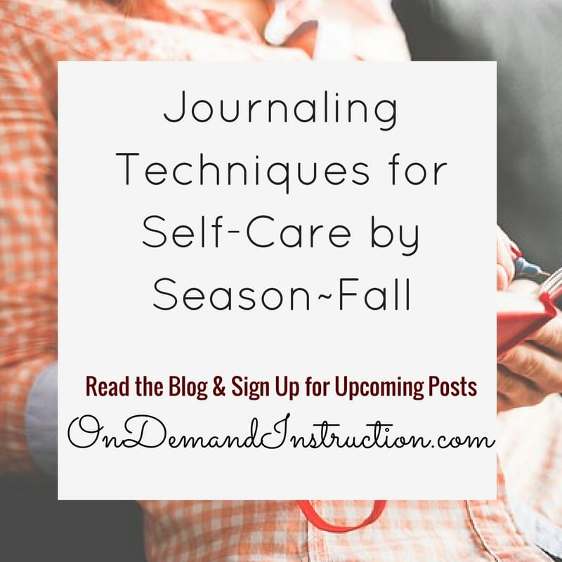 Journal Writing for Self Care - Fall