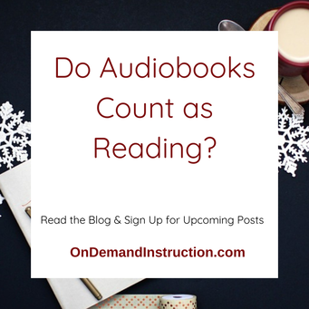 Do Audiobooks Count as Reading?