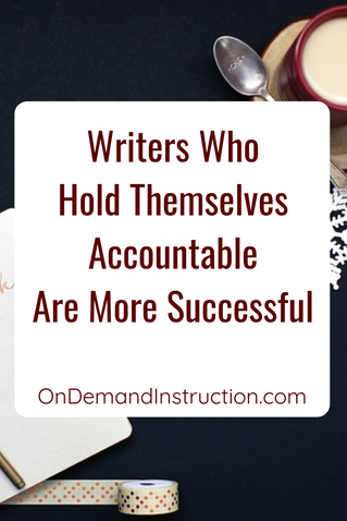 The Secret to a Writer's Success is Accountability