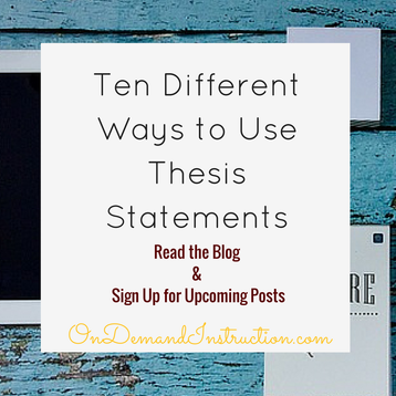 Ways to Use a Thesis Statement