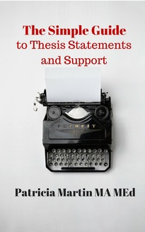 Simple Guide to Thesis Statements and Support