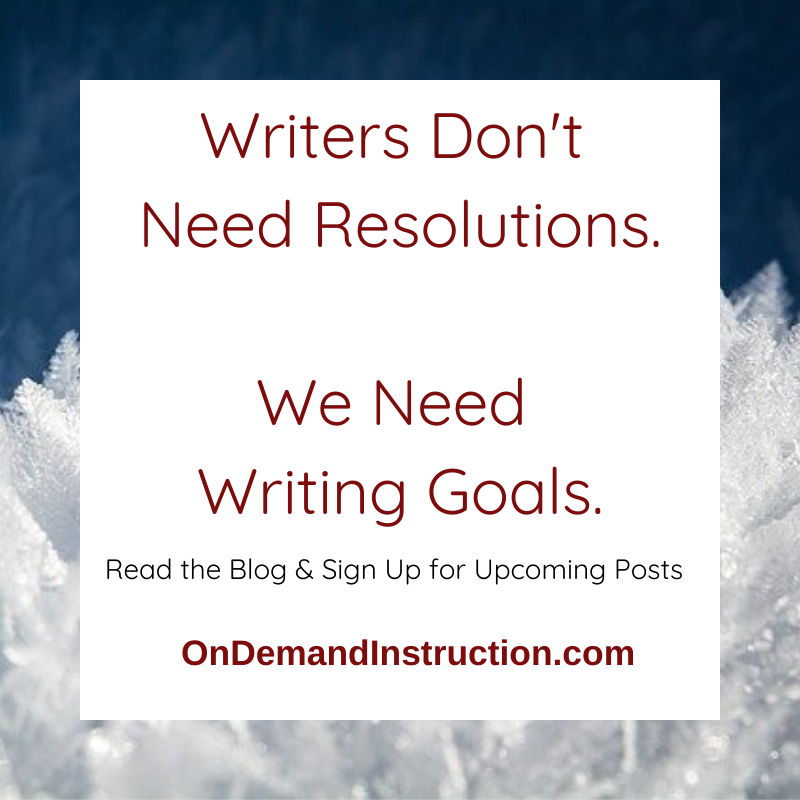 Writers don't need resolutions