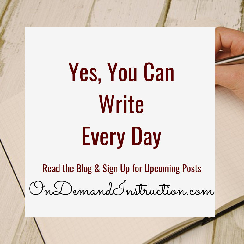 Yes, you can write every day